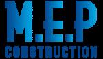 M.E.P. CONSTRUCTION